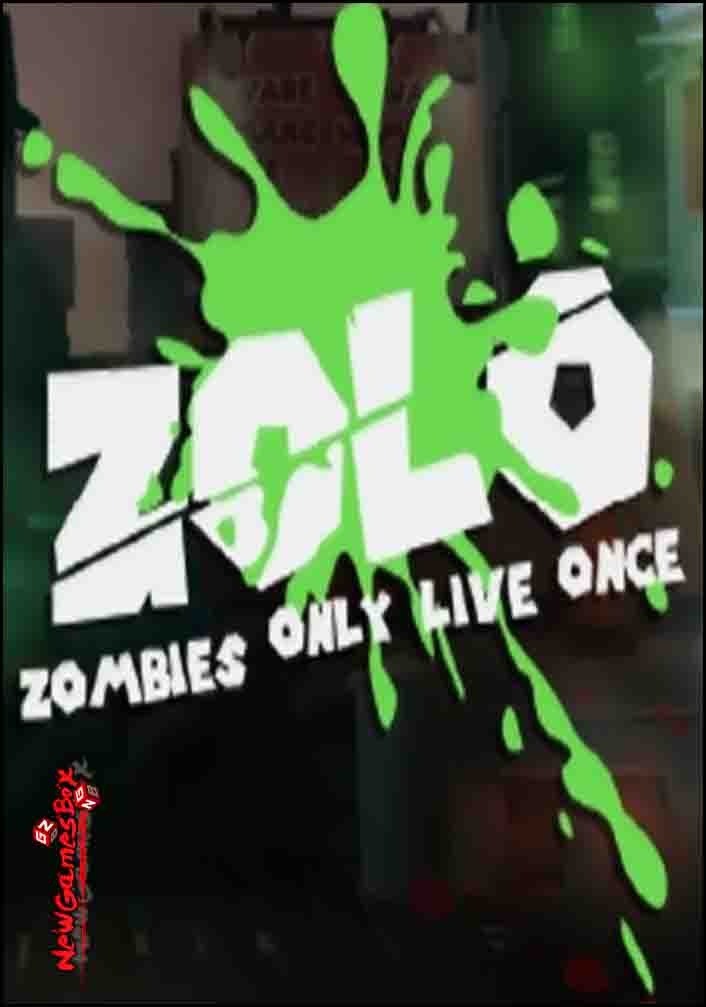 ZOLO Zombies Only Live Once Free Download
