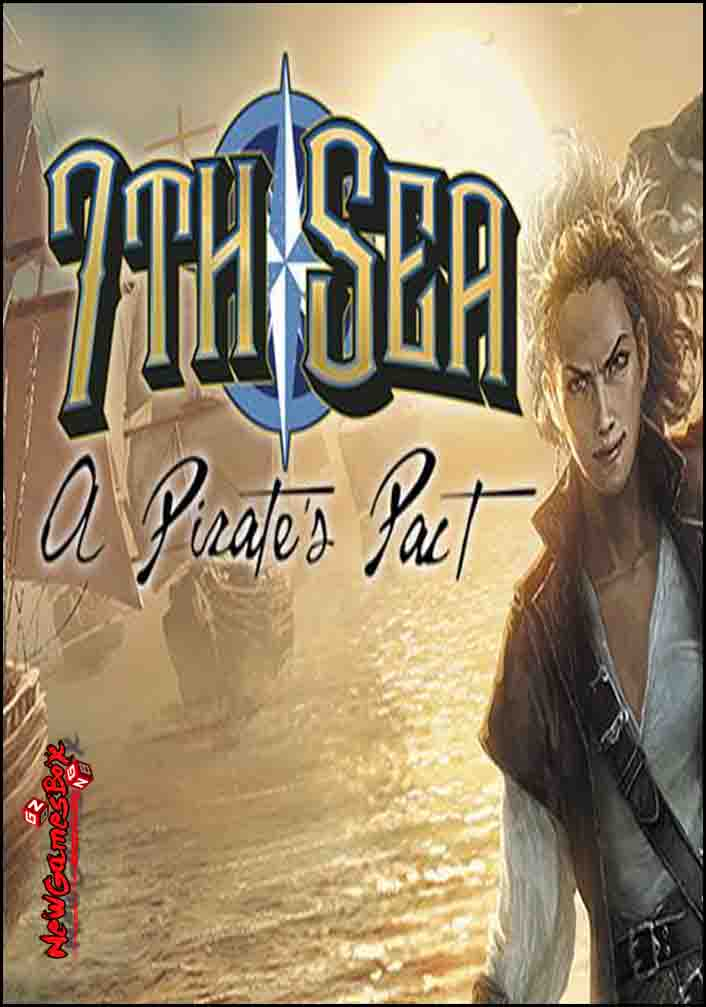 7th Sea A Pirates Pact Free Download