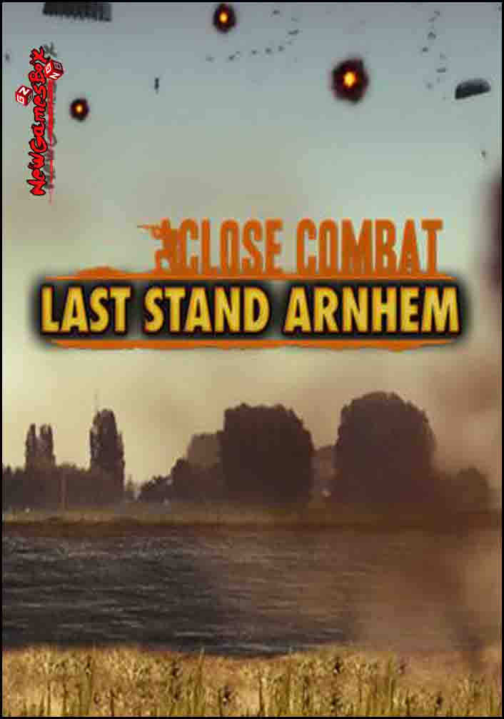 Close Combat Last Stand Arnhem Free Download