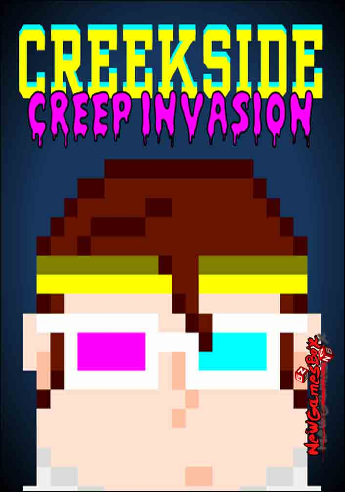 Creekside Creep Invasion Free Download