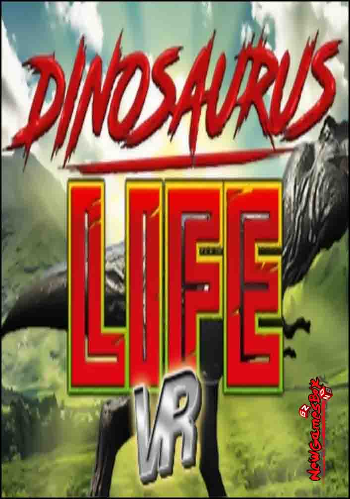 Dinosaurus Life VR Free Download