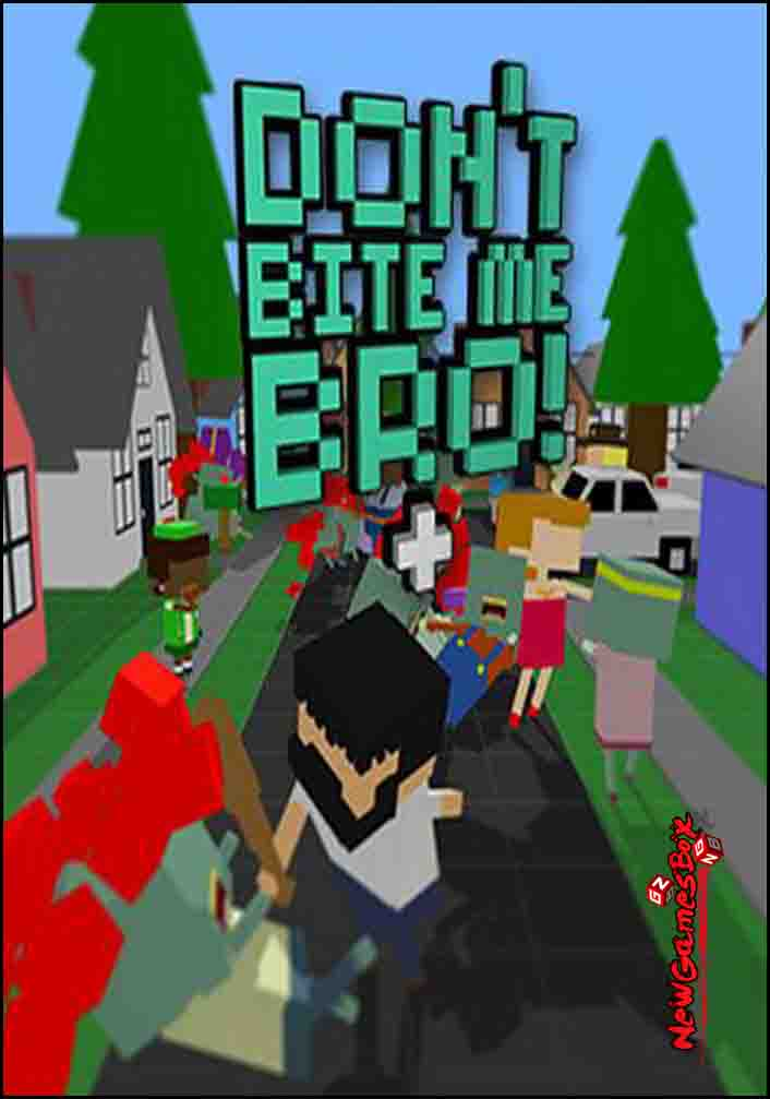 Dont Bite Me Bro Free Download