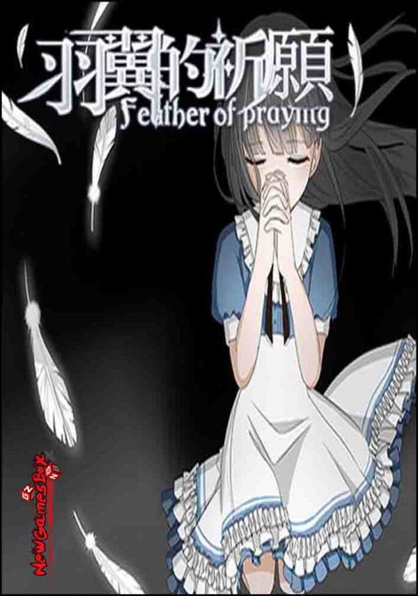 Feather Of Praying Free Download