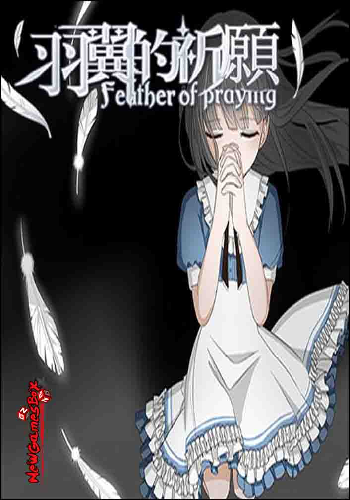 Feather Of Praying Free Download