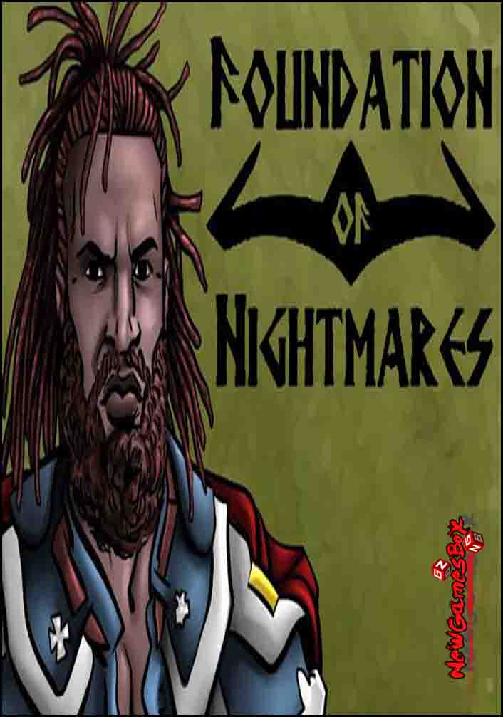 Foundation Of Nightmares Free Download