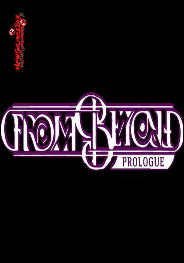 From Beyond Prologue Free Download
