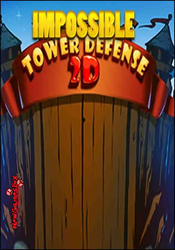 Impossible Tower Defense 2D Free Download