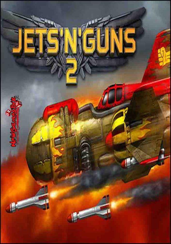Jets N Guns 2 Free Download