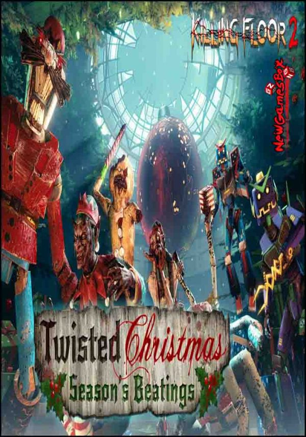 Killing Floor 2 Twisted Christmas Free Download