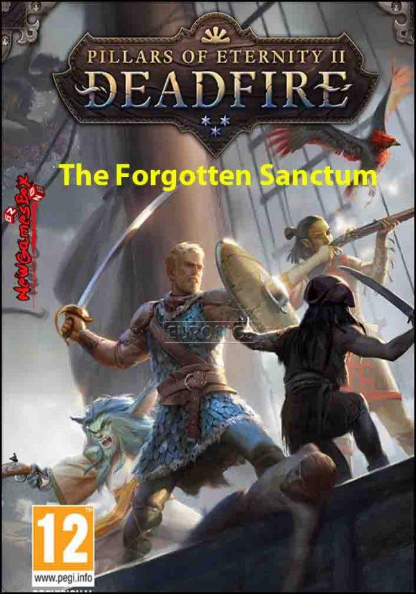 Pillars Of Eternity II Deadfire The Forgotten Sanctum Free Download