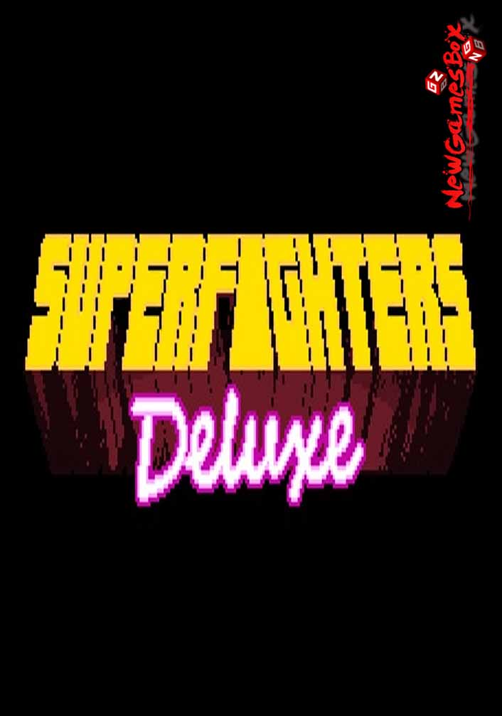 Superfighters Deluxe Free Download