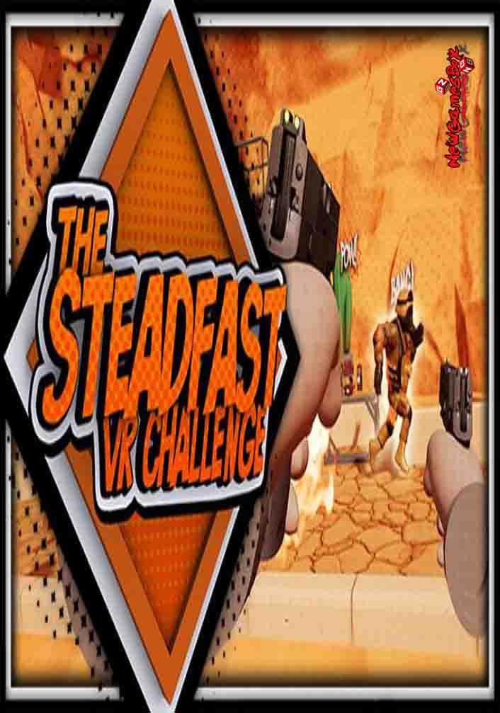 The Steadfast VR Challenge Free Download