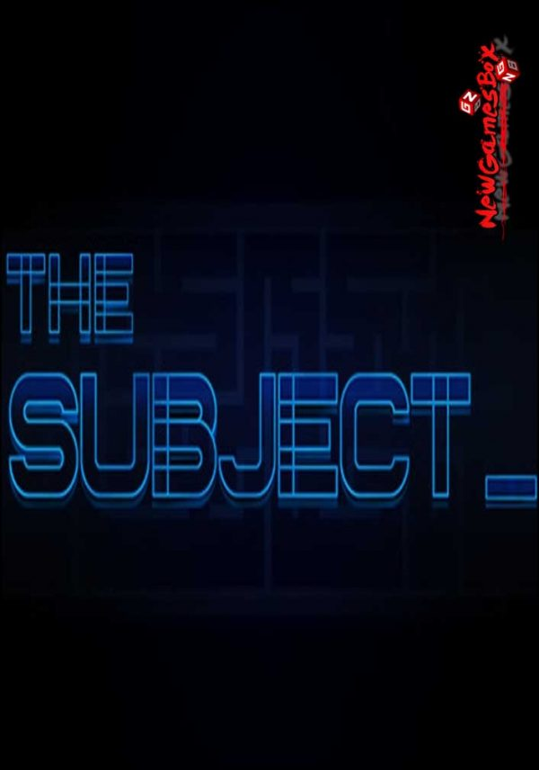The Subject Free Download