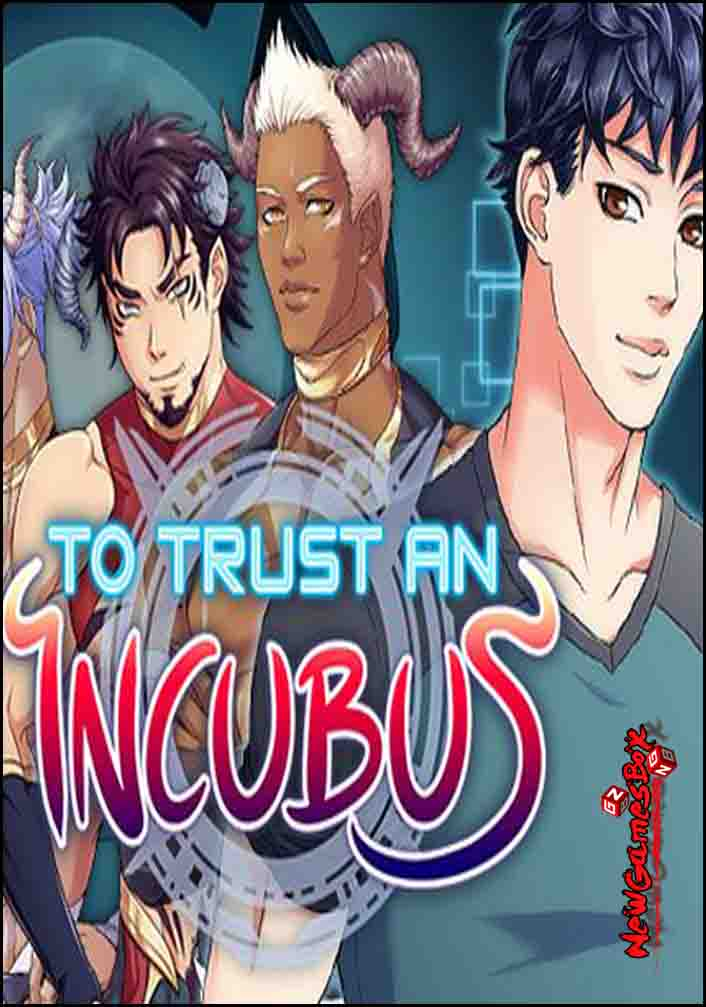 To Trust An Incubus Free Download