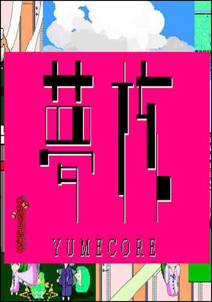 YumeCore Free Download
