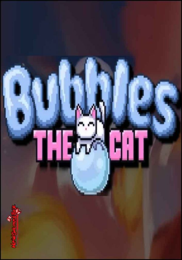 Bubbles The Cat Free Download