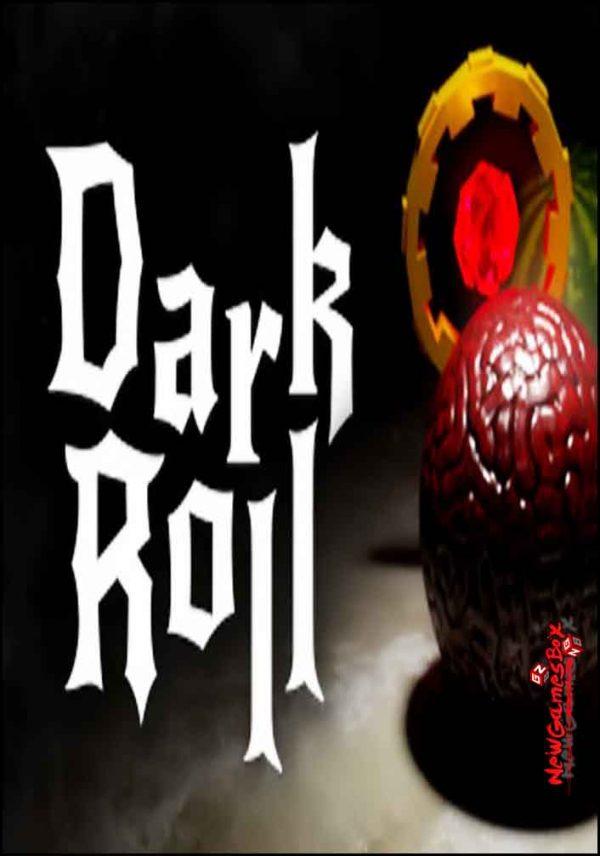 Dark Roll Free Download