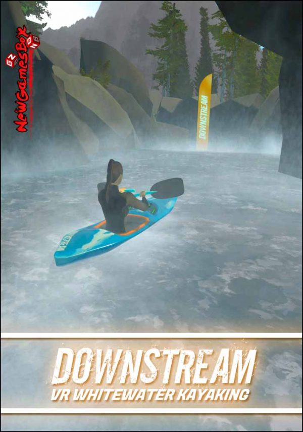 DownStream VR Whitewater Kayaking Free Download