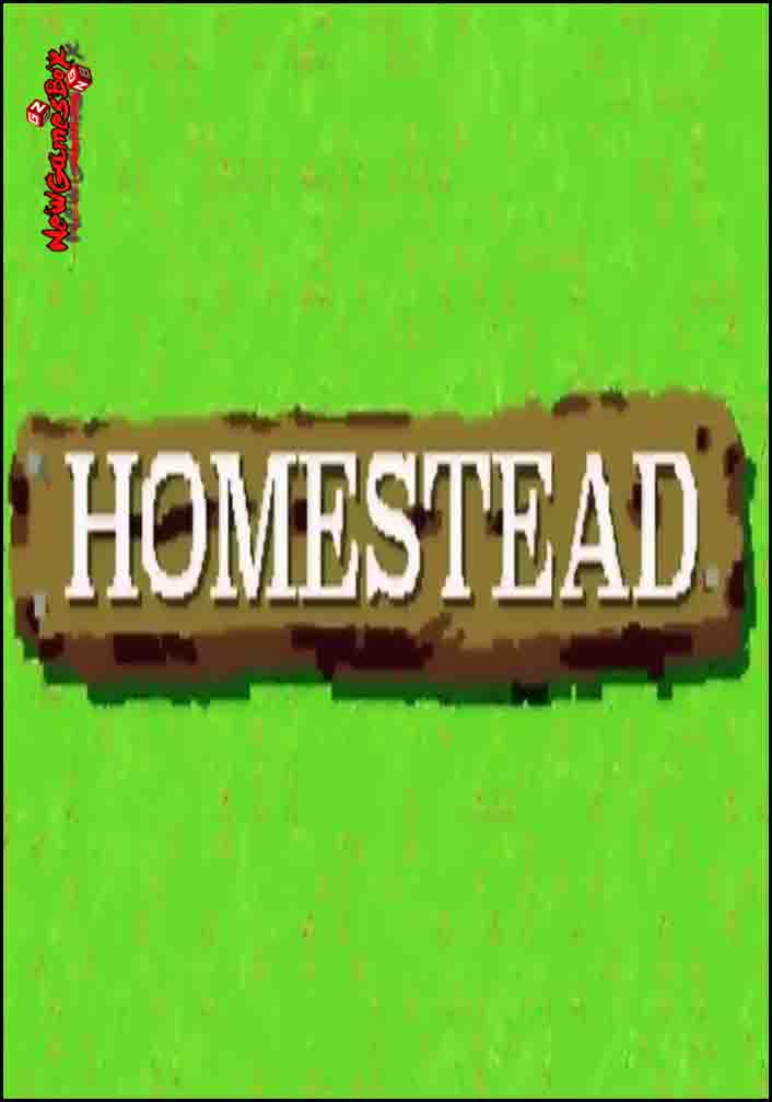 Homestead Free Download
