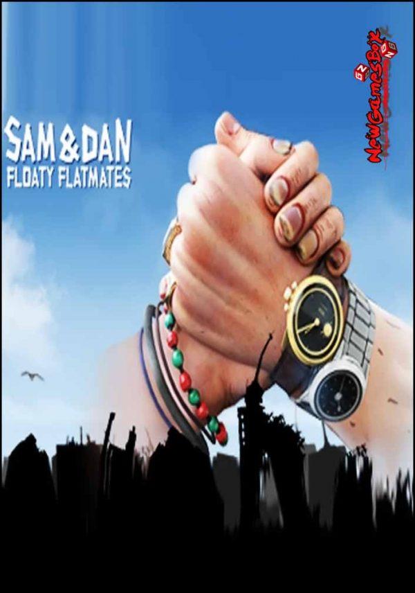 Sam And Dan Floaty Flatmates Free Download