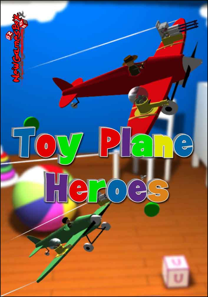 Toy Plane Heroes Free Download