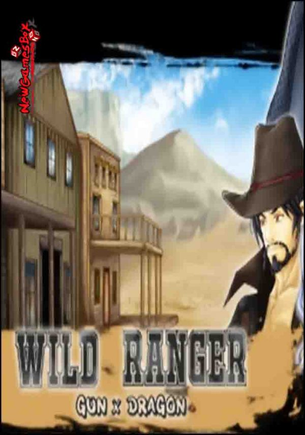 Wild Ranger Gun X Dragon Free Download