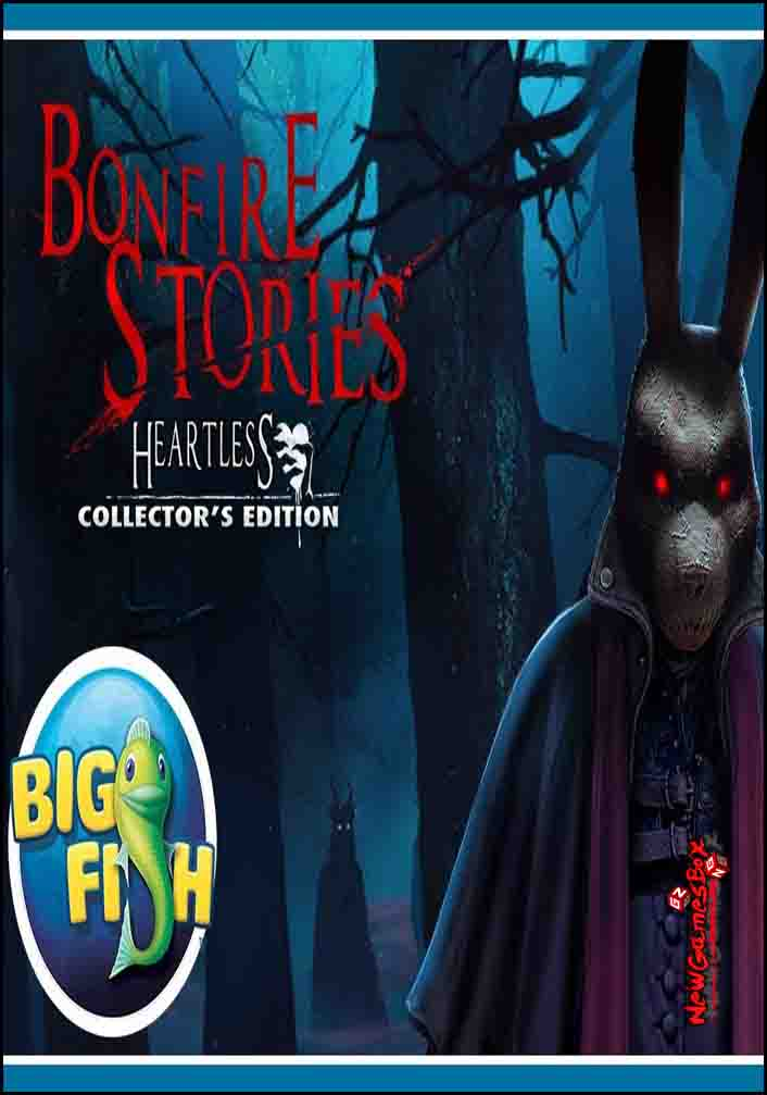 Bonfire Stories Heartless Free Download