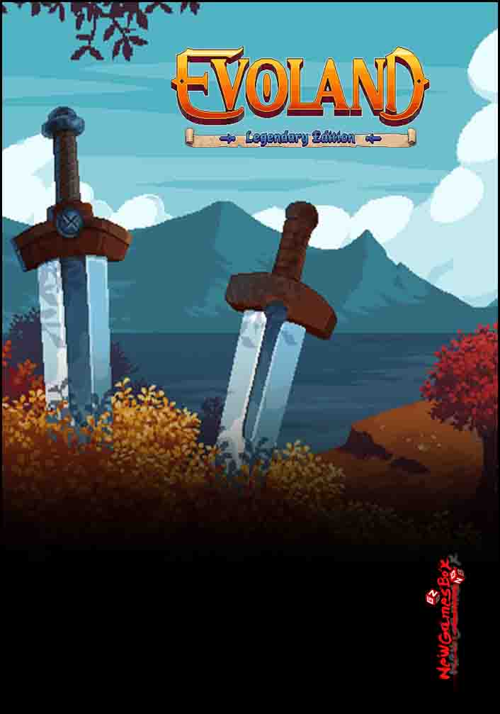Evoland Legendary Edition Free Download