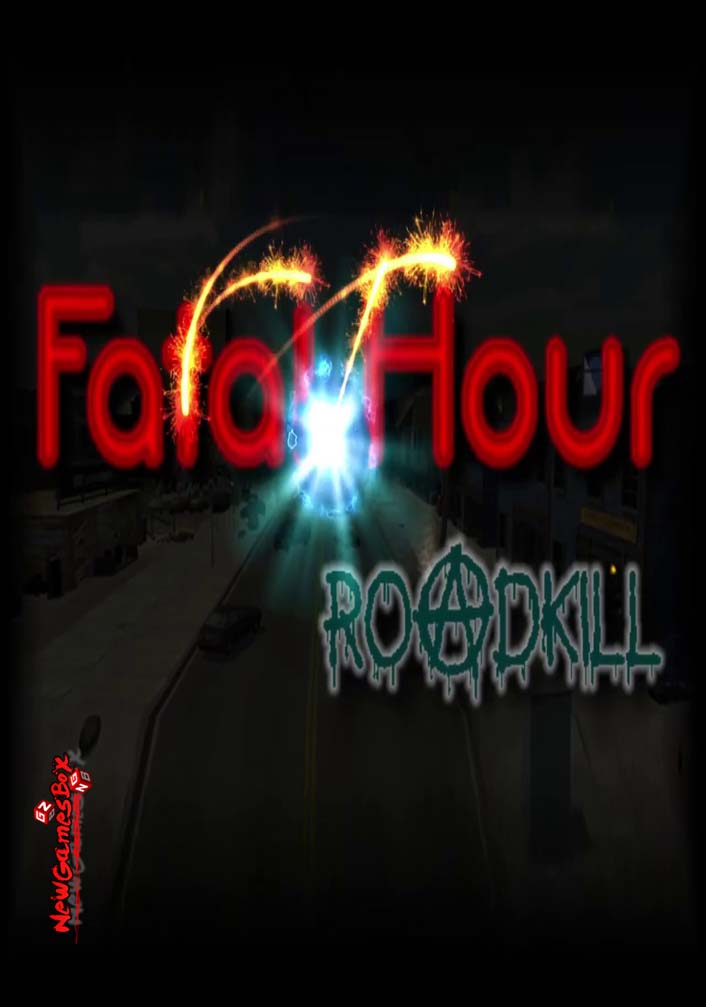 Fatal Hour Roadkill Free Download