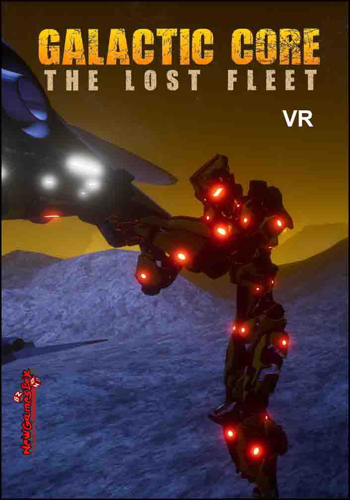 Galactic Core The Lost Fleet VR Free Download