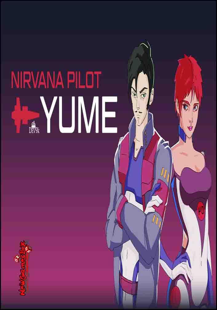 Nirvana Pilot Yume Free Download