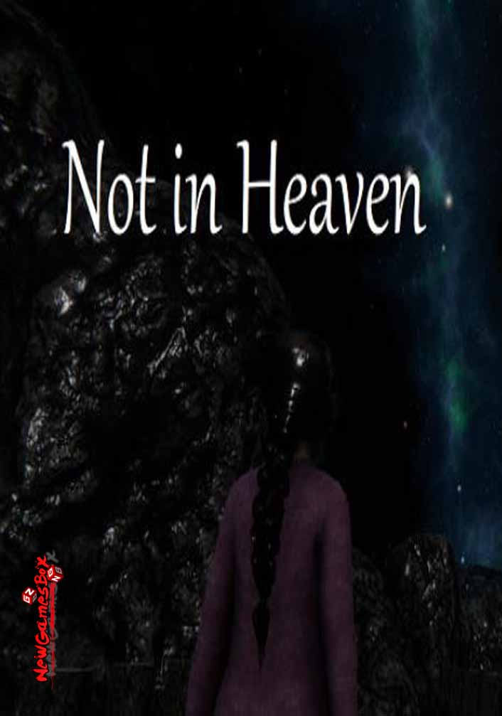 Not In Heaven Free Download