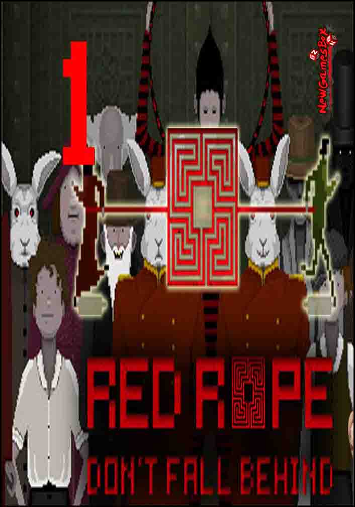 Red Rope Dont Fall Behind Free Download