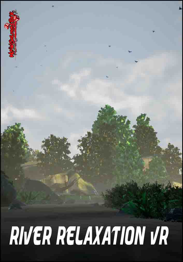 River Relaxation VR Free Download