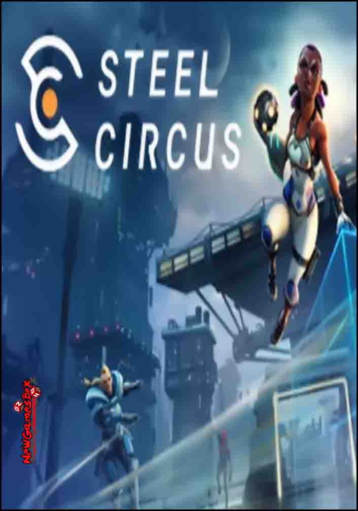 Steel Circus Free Download