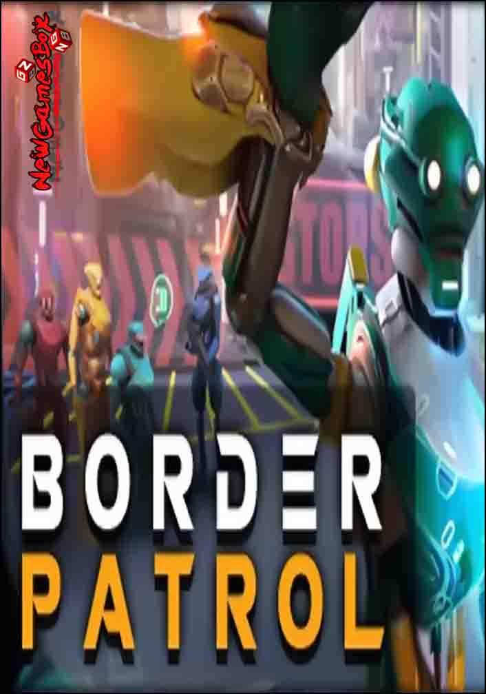 Border Patrol Free Download