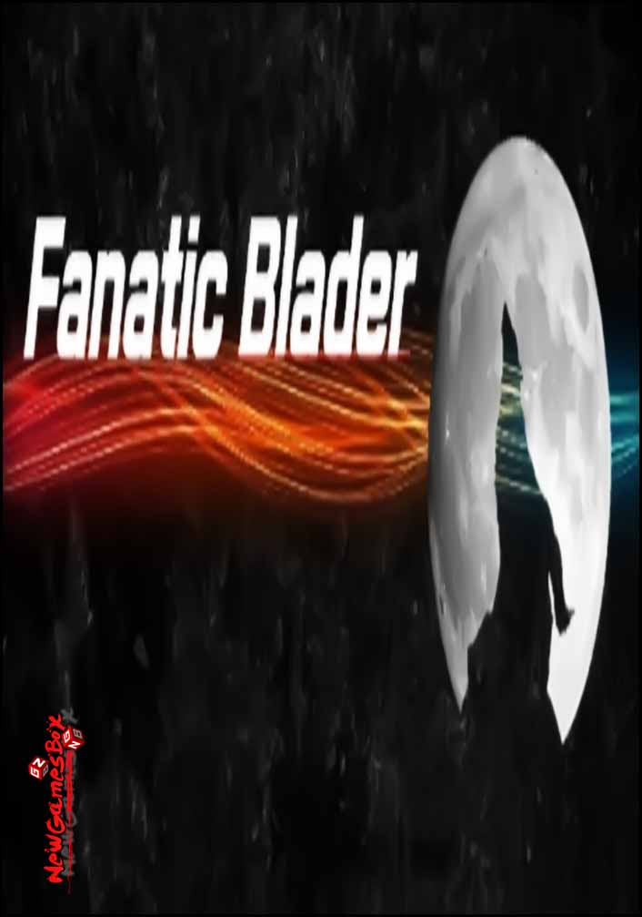 FanaticBlader Free Download