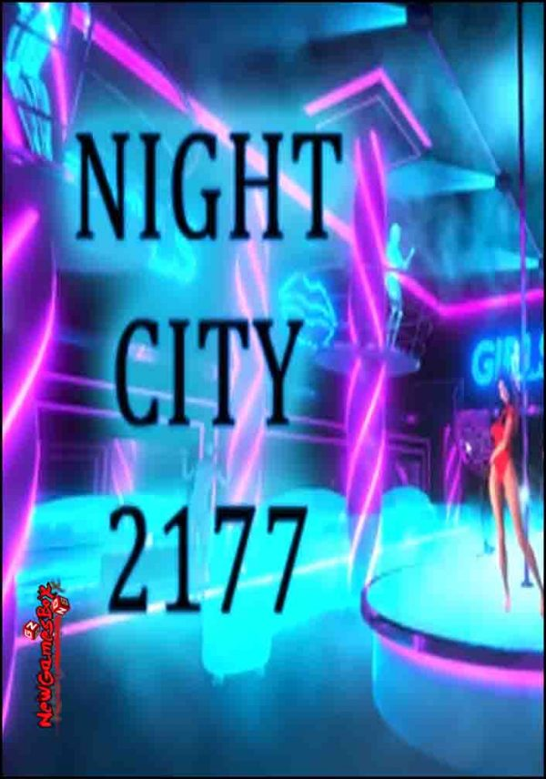 Night City 2177 Free Download