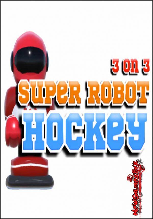 3 On 3 Super Robot Hockey Free Download
