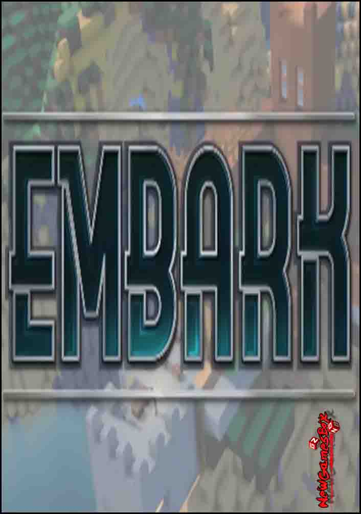 Embark Free Download