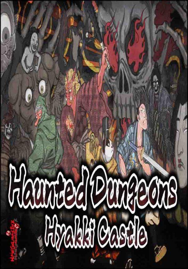 Haunted Dungeons Hyakki Castle Free Download