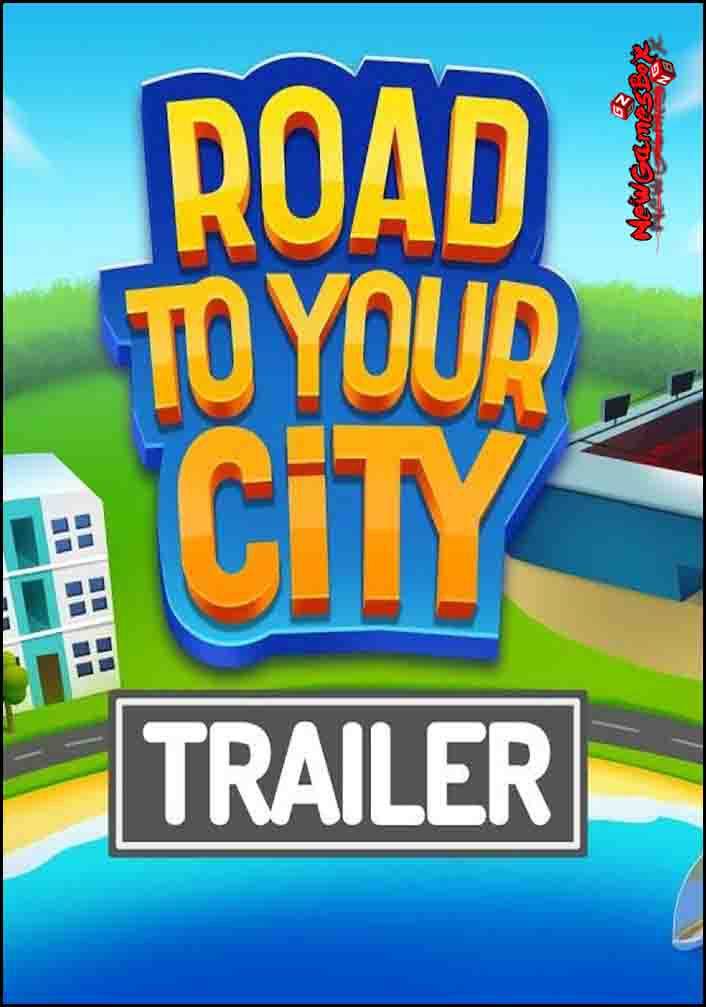 Road To Your City Free Download