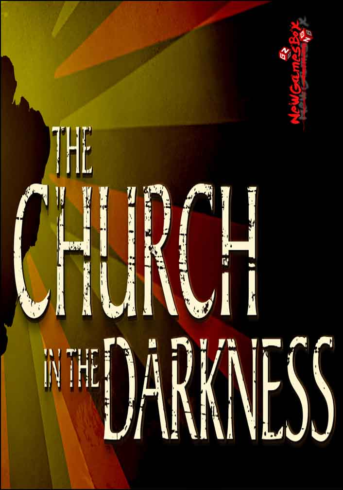 The Church In The Darkness Free Download