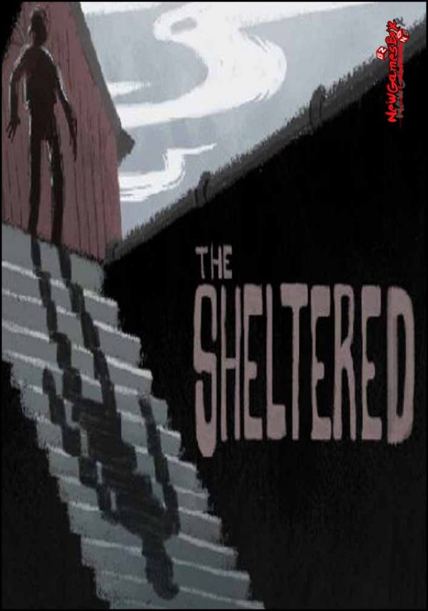 The Sheltered Free Download