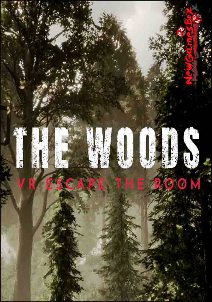 The Woods VR Escape The Room Free Download