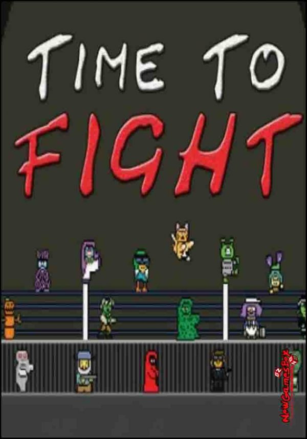 Time To Fight Free Download