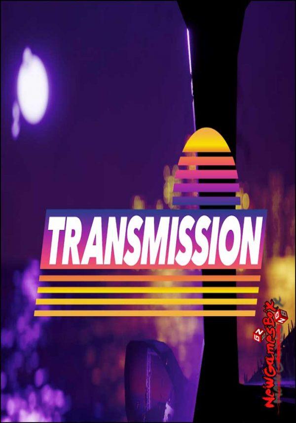 Transmission Free Download