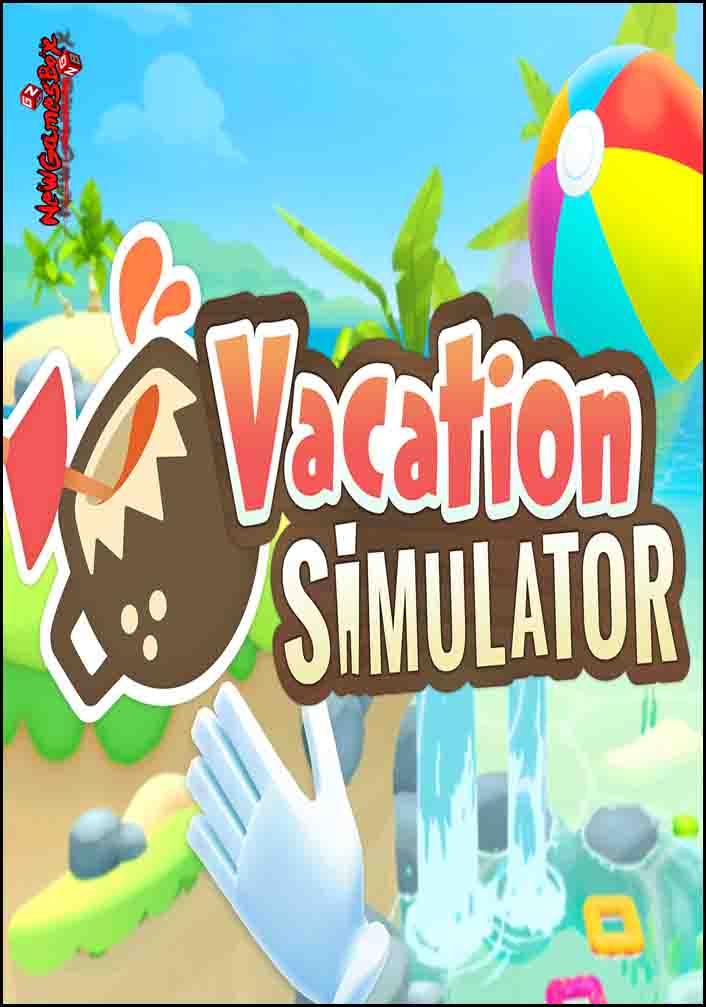 Vacation Simulator Free Download