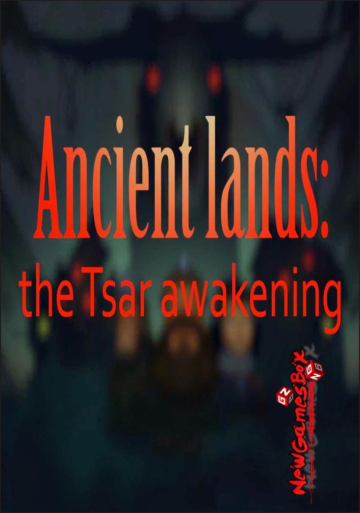 Ancient Lands The Tsar Awakening Free Download