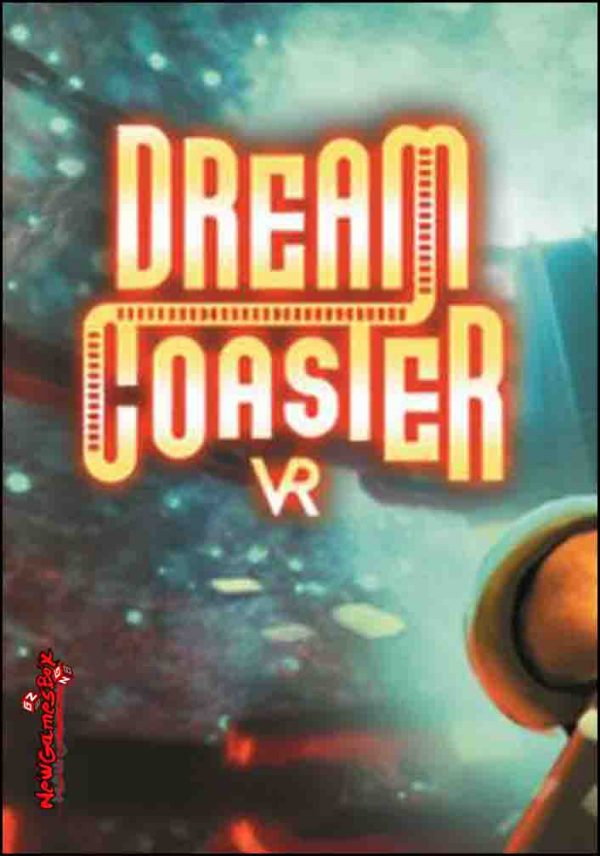 Dream Coaster VR Free Download